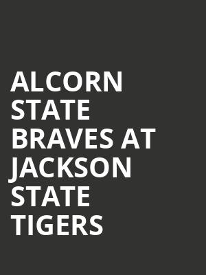 Alcorn State Braves at Jackson State Tigers at Lee E Williams Athletic and Assembly Center
